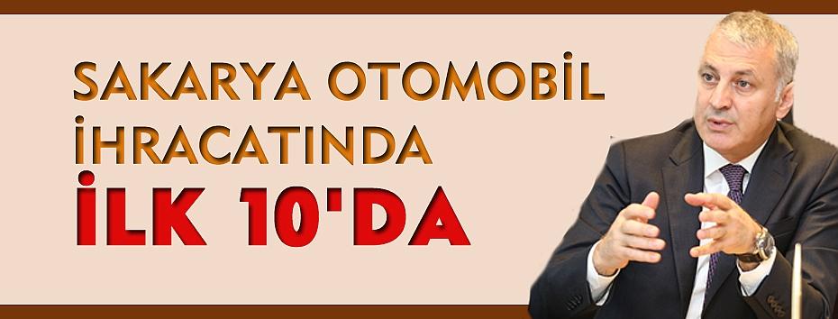 SAKARYA OTOMOBİL İHRACATINDA İLK 10'DA